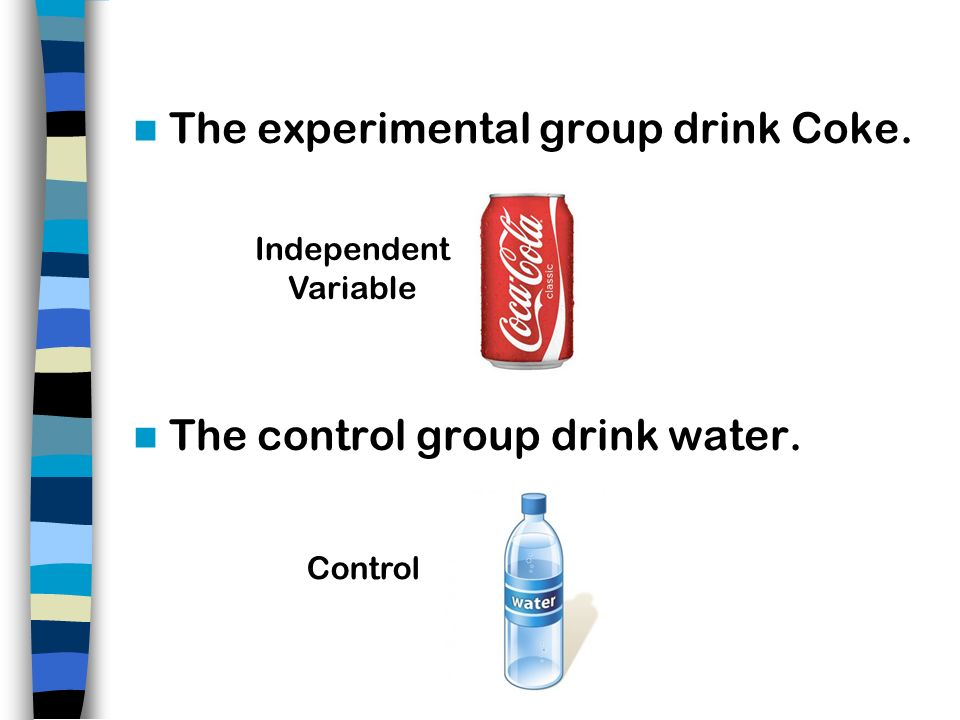 The experimental group drink Coke.