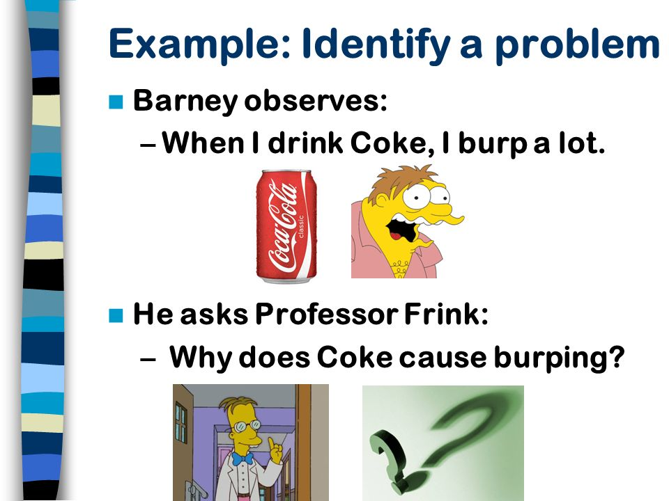 Example: Identify a problem