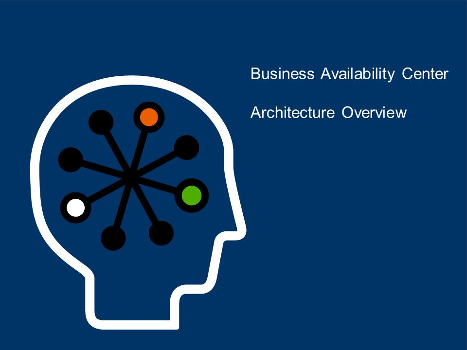 Business Availability Center Architecture Overview