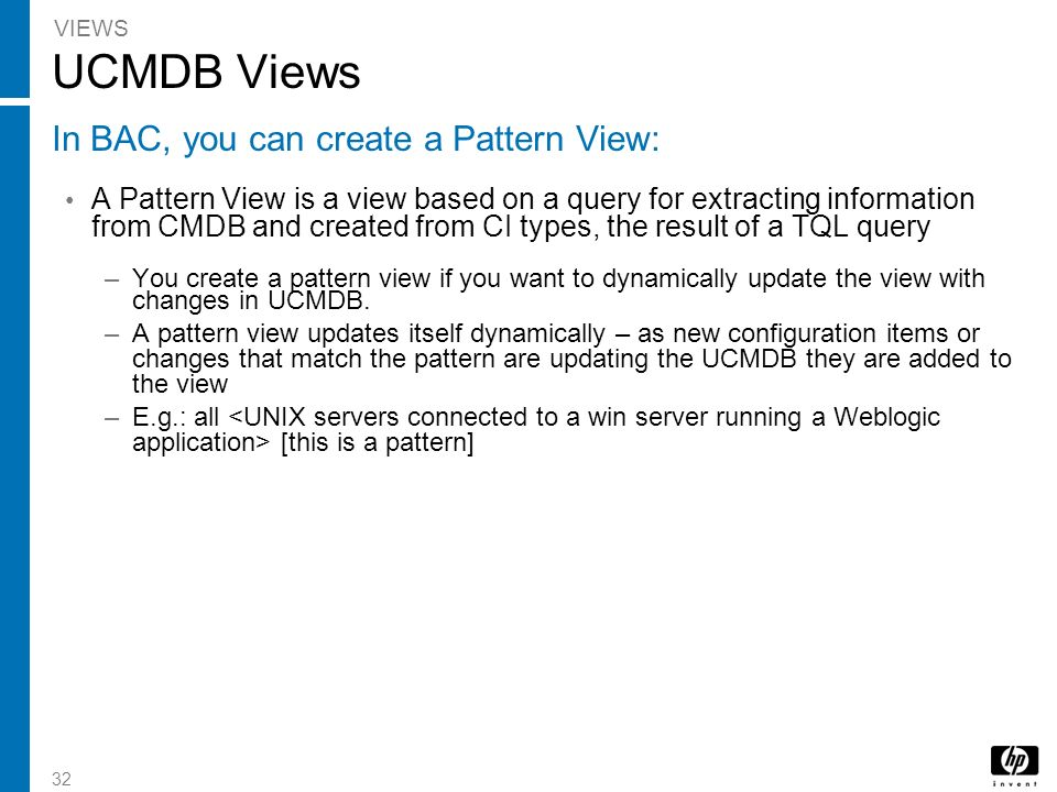 UCMDB Views In BAC, you can create a Pattern View: