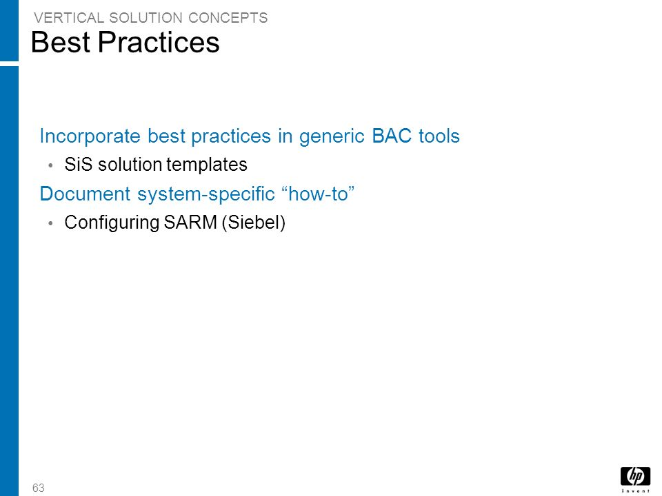 Best Practices Incorporate best practices in generic BAC tools