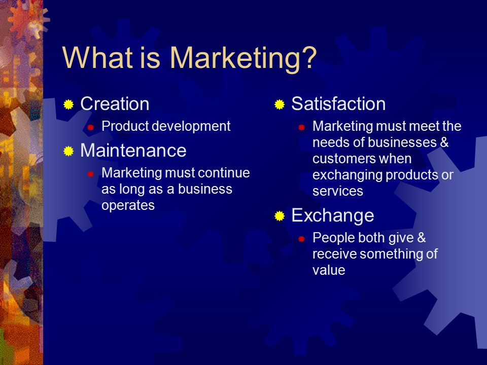 What is Marketing Creation Maintenance Satisfaction Exchange