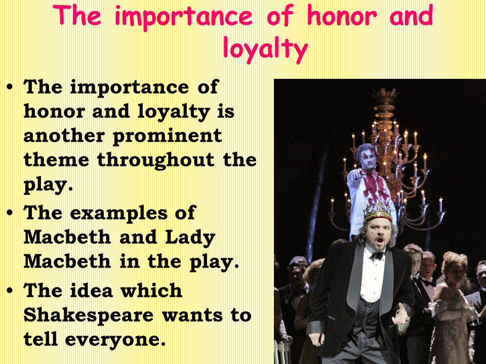 The importance of honor and loyalty