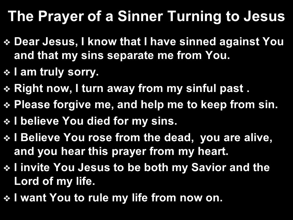 The Prayer of a Sinner Turning to Jesus