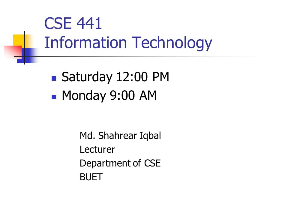 CSE 441 Information Technology