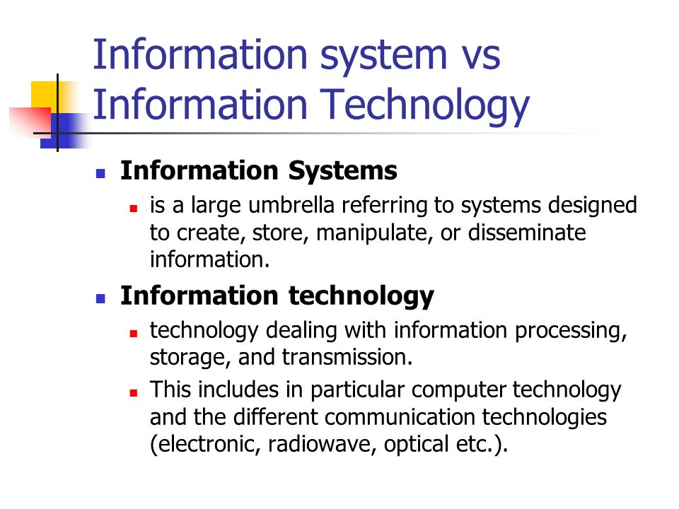 Information system vs Information Technology