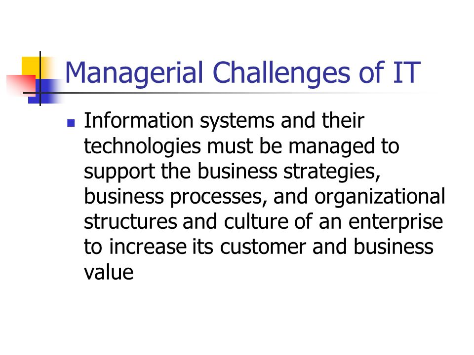Managerial Challenges of IT