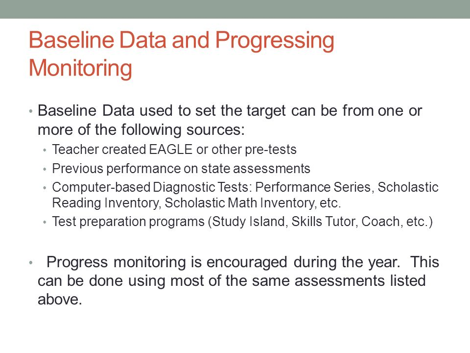 Baseline Data and Progressing Monitoring