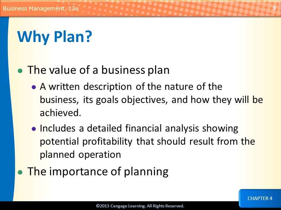 Why Plan The value of a business plan The importance of planning