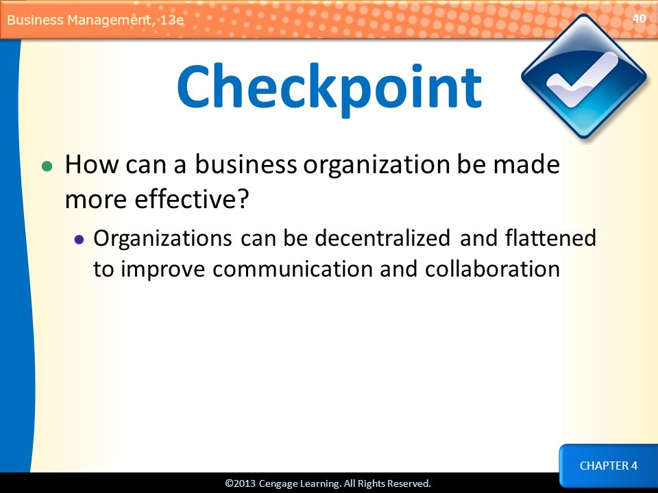 Checkpoint How can a business organization be made more effective