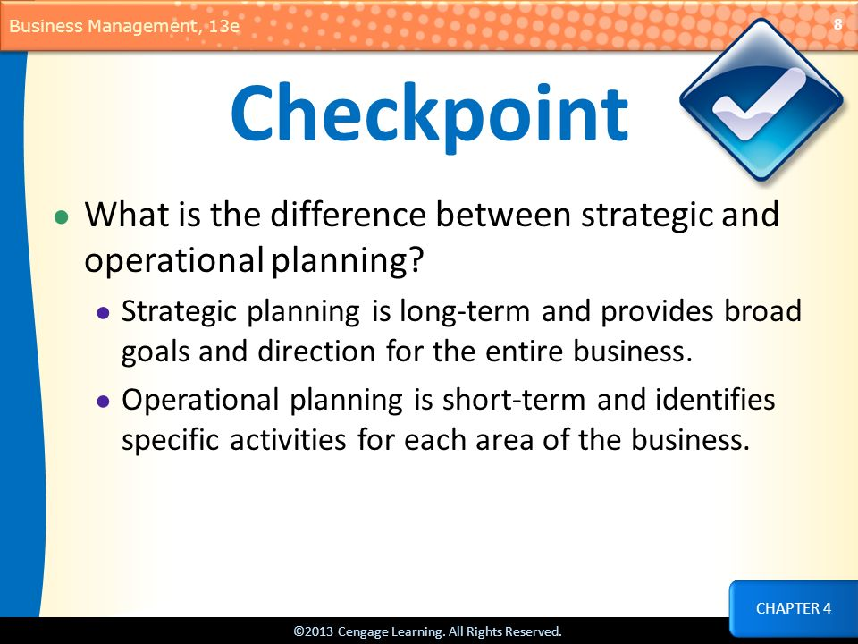 Checkpoint What is the difference between strategic and operational planning
