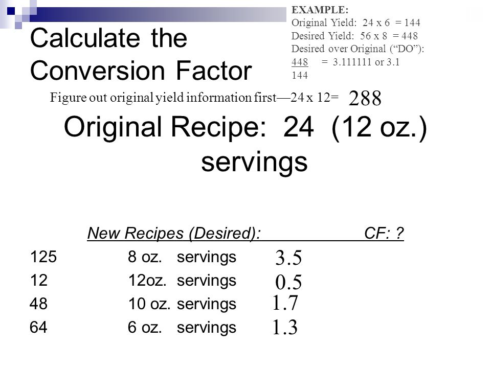 Part 1 recipe conversions ppt video online download 20 calculate the conversion factor forumfinder Choice Image