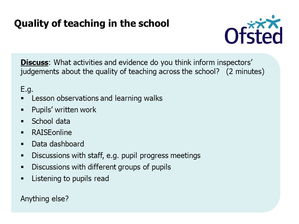 Quality of teaching in the school