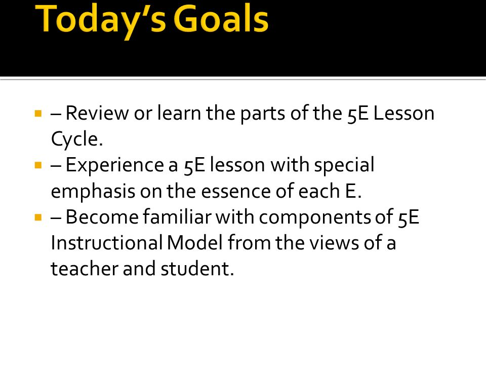 5 E Instruction Model Jennifer Payne Esc Region 14 Cscope Consultant