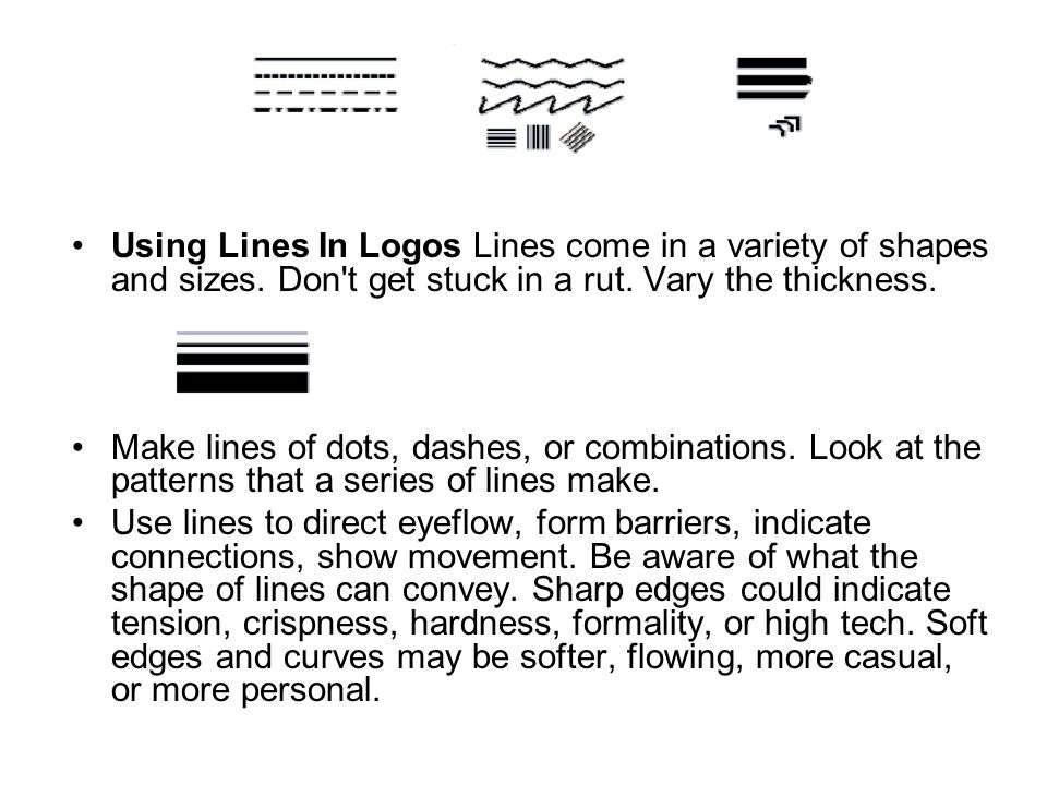 Using Lines In Logos Lines come in a variety of shapes and sizes