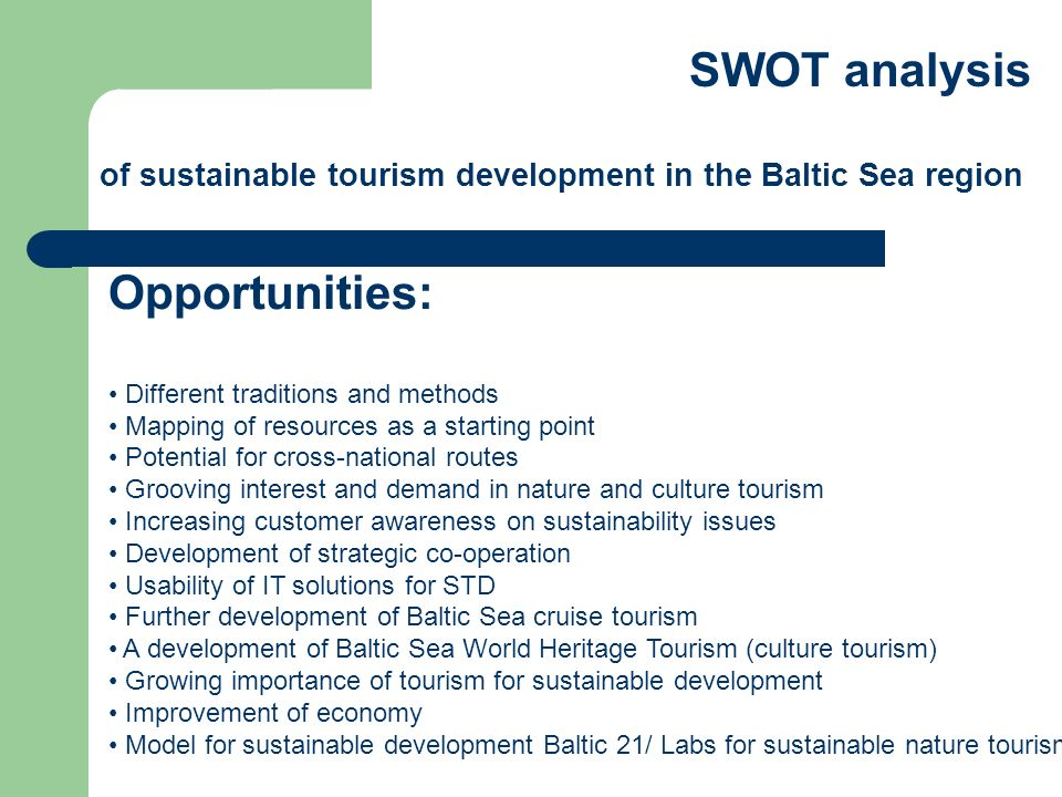SWOT analysis Opportunities: