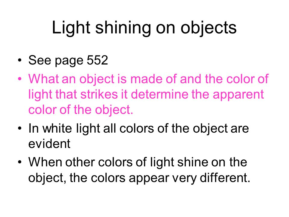 Light shining on objects