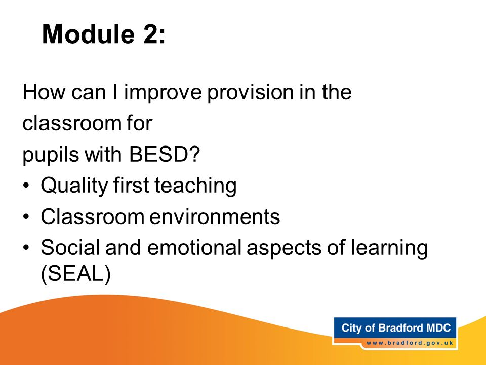 Module 2: How can I improve provision in the classroom for