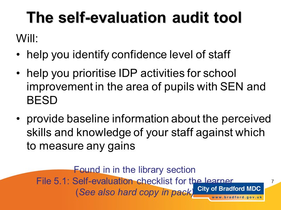 The self-evaluation audit tool