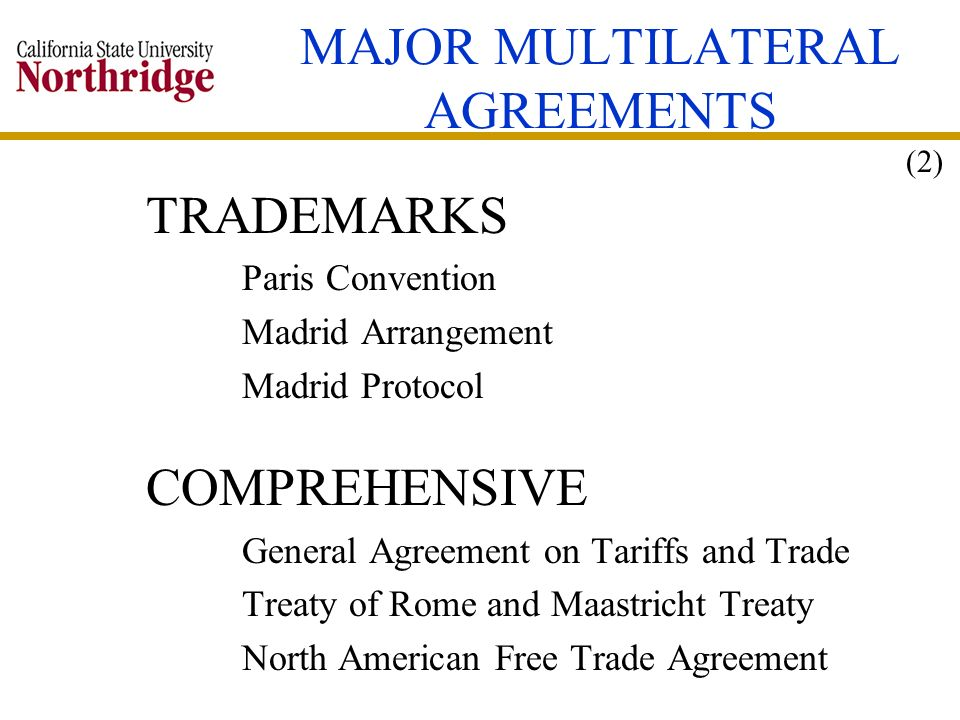 MAJOR MULTILATERAL AGREEMENTS