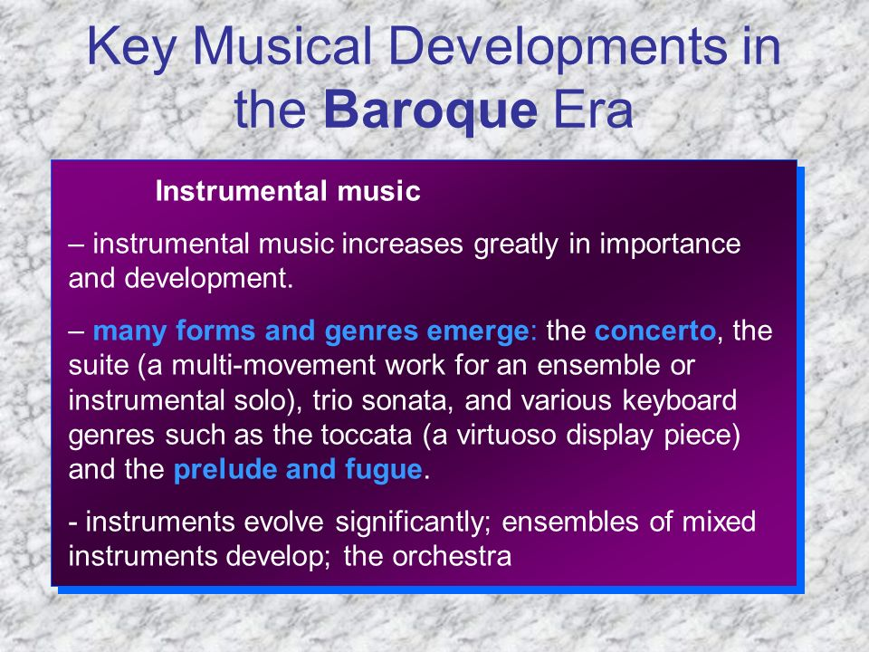 Key Musical Developments in the Baroque Era ( ) - ppt download