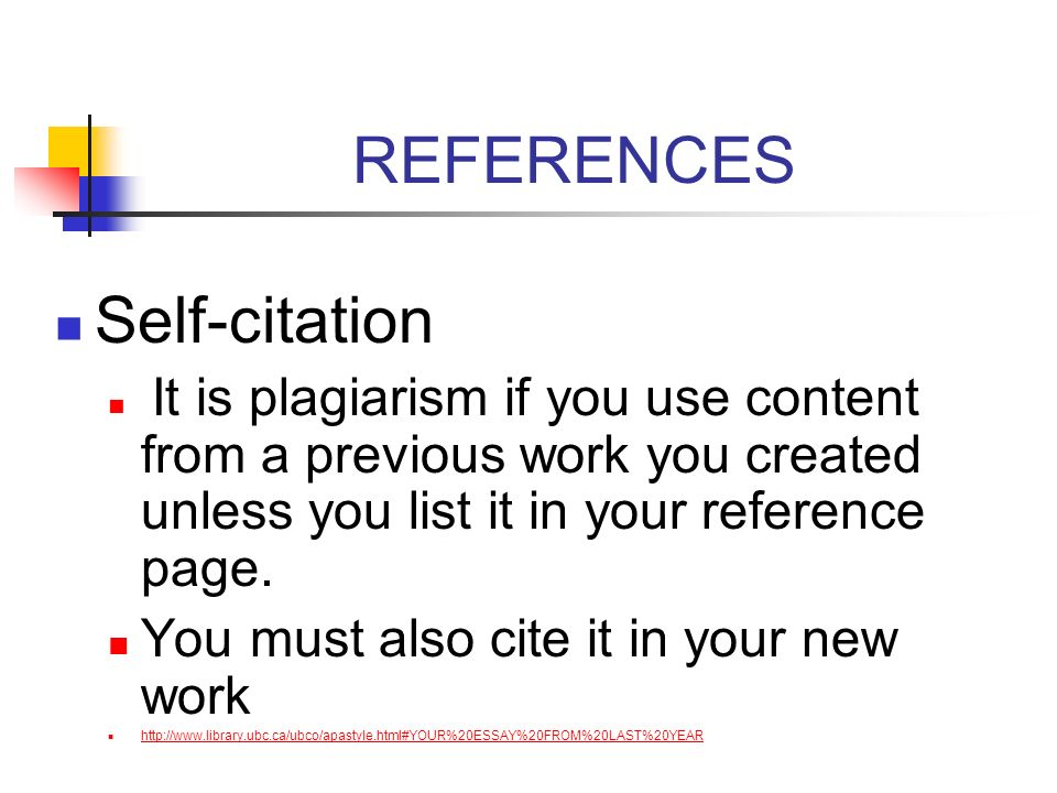 REFERENCES Self-citation You must also cite it in your new work