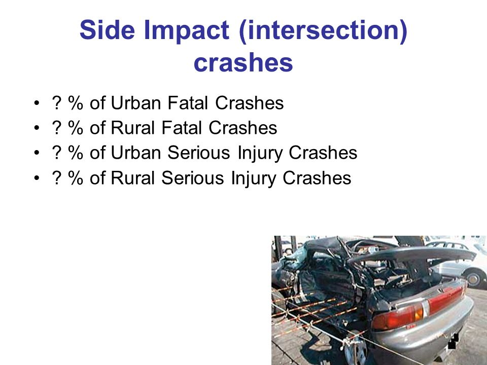 Side Impact (intersection) crashes