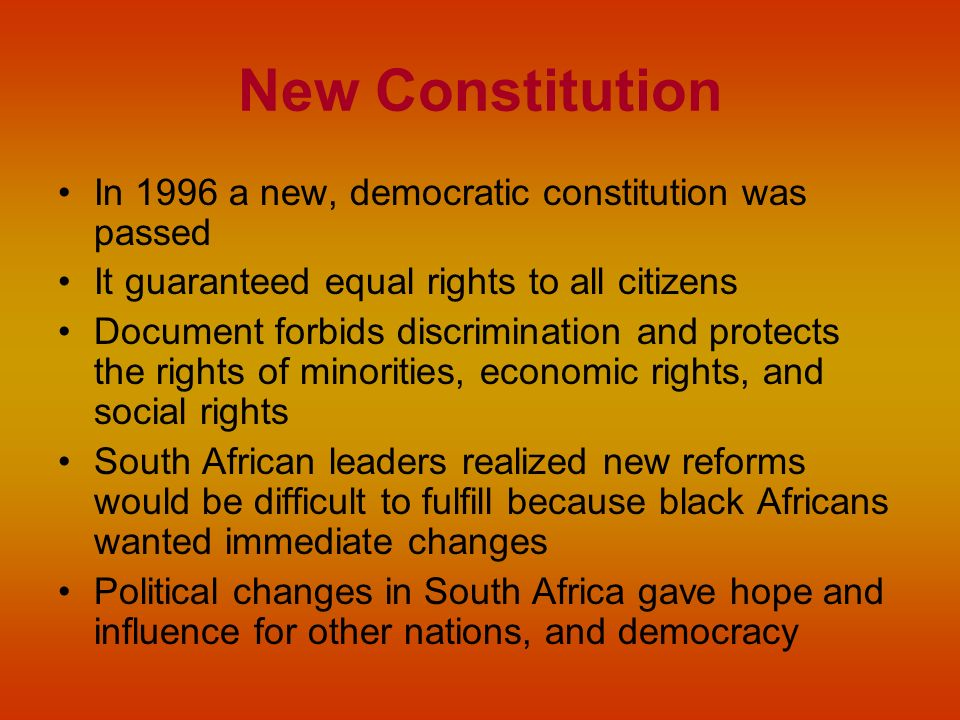 New Constitution In 1996 a new, democratic constitution was passed