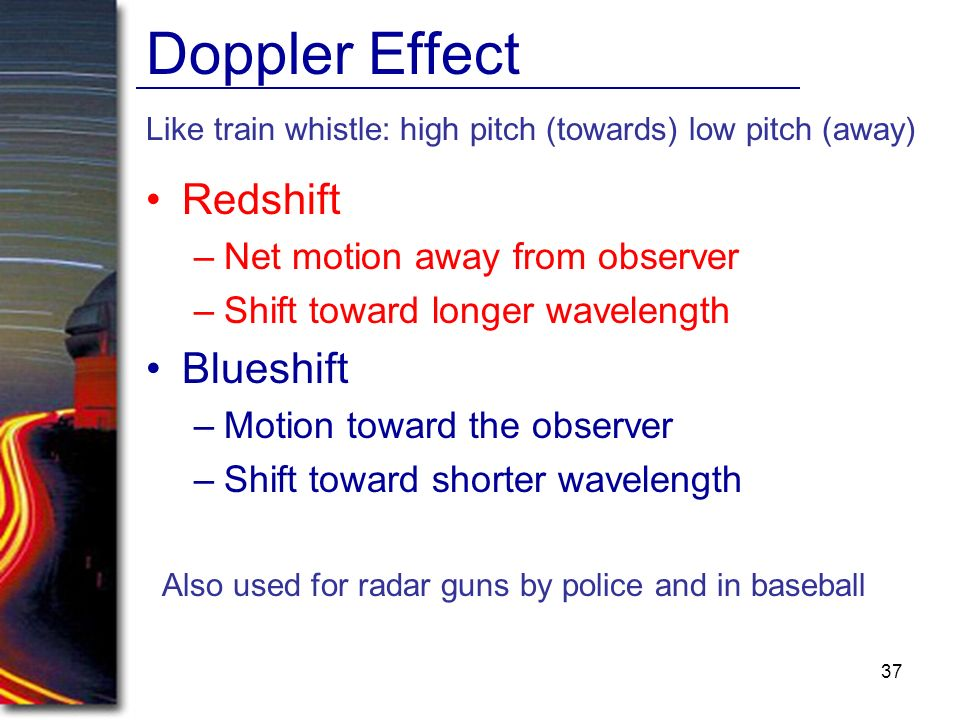 Doppler Effect Redshift Blueshift Net motion away from observer