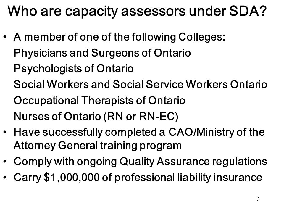 Who are capacity assessors under SDA