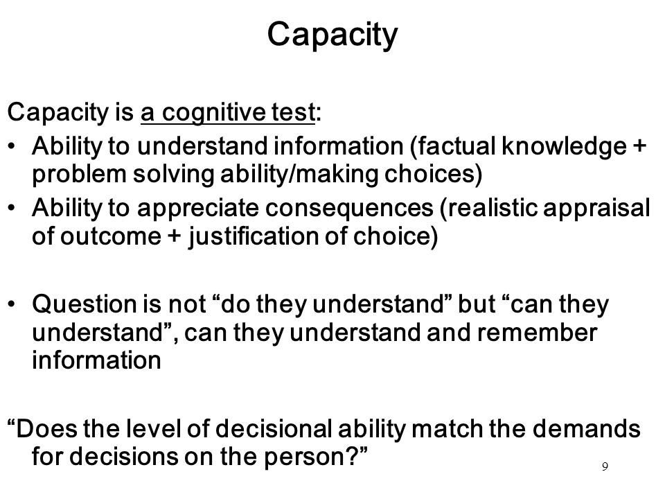Capacity Capacity is a cognitive test:
