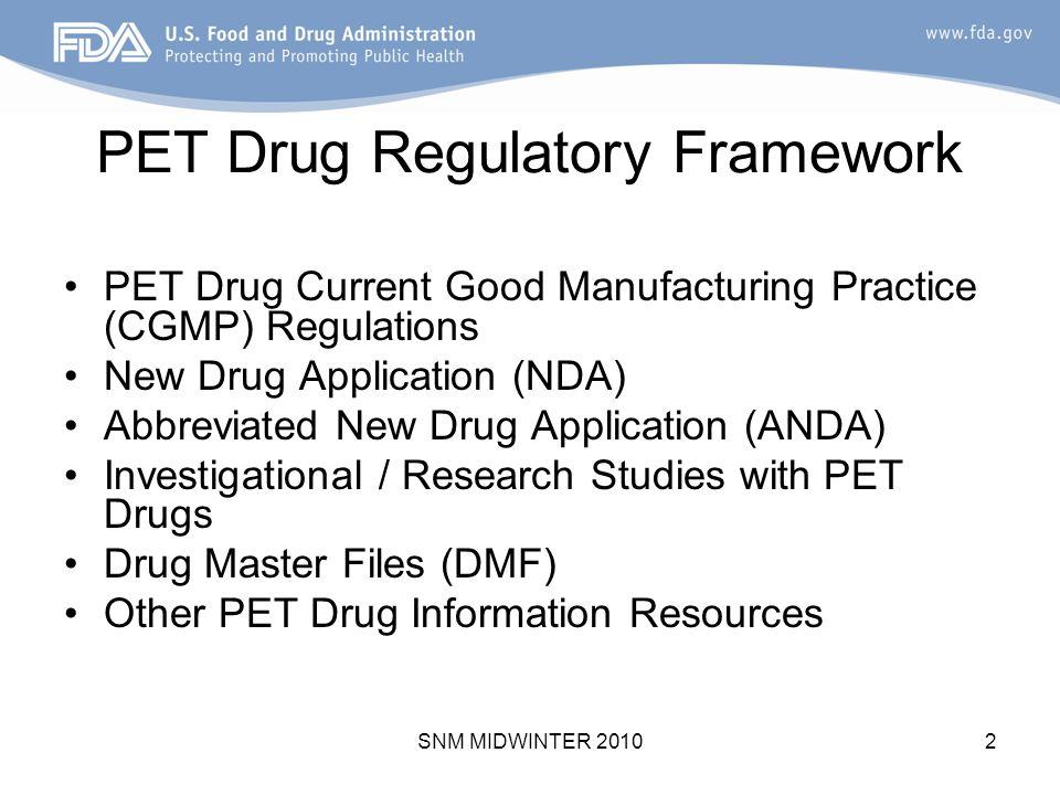 Overview of FDA's Regulatory Framework for PET Drugs - ppt