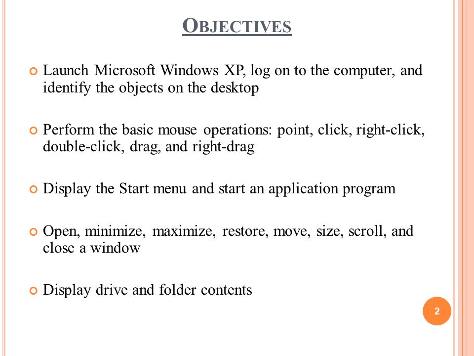 Introduction to microsoft windows xp ppt download objectives launch microsoft windows xp log on to the computer and identify the objects toneelgroepblik Choice Image