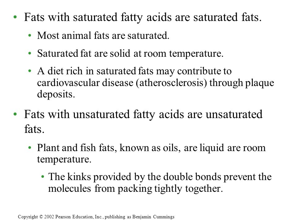 Fats with saturated fatty acids are saturated fats.