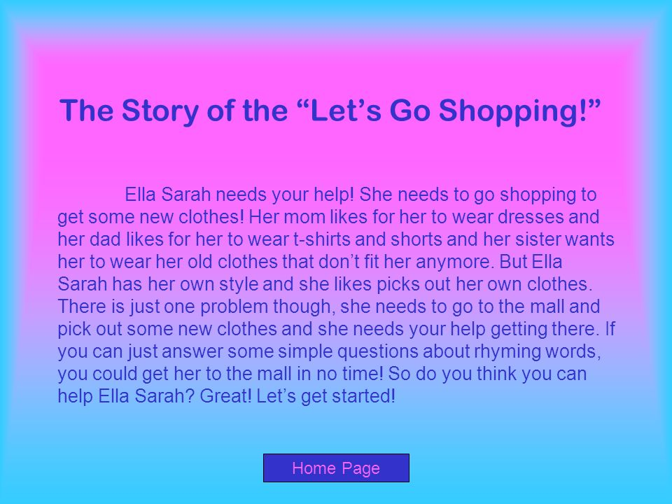 The Story of the Let's Go Shopping!