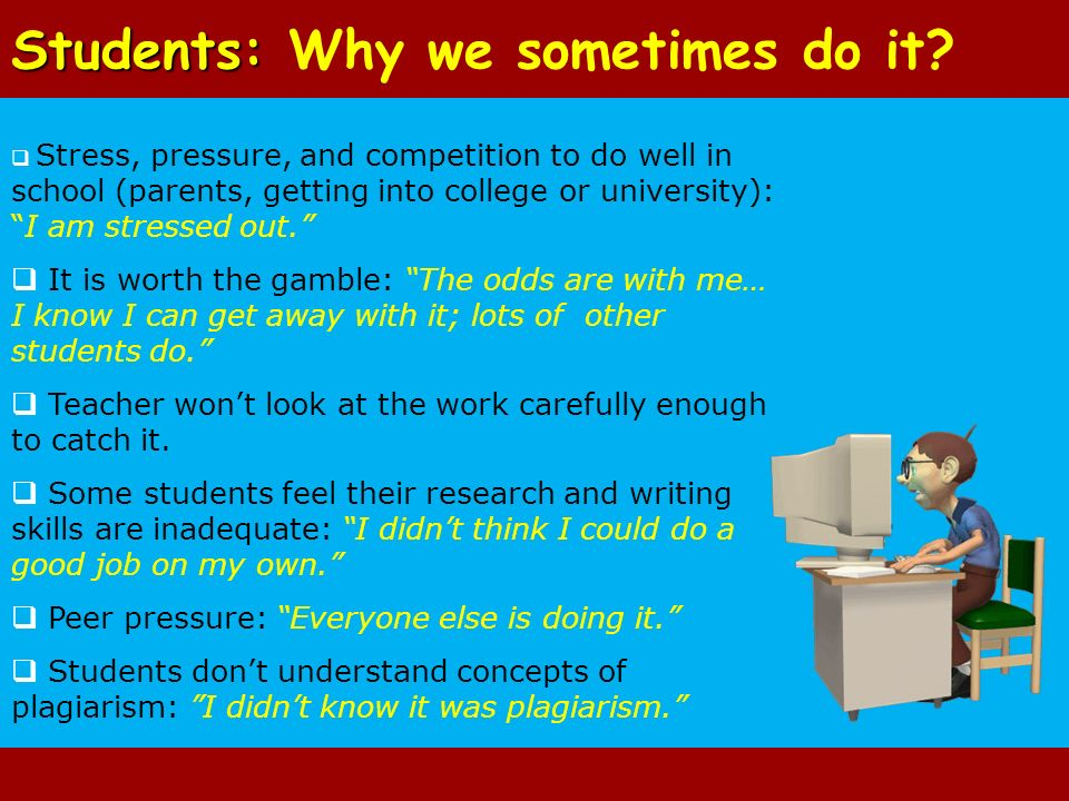 Students: Why we sometimes do it