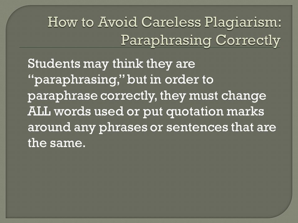 How to Avoid Careless Plagiarism: Paraphrasing Correctly