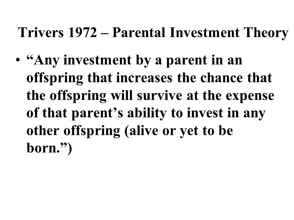 Geher 2007 parental investment in humans online trading review learn commodity forex
