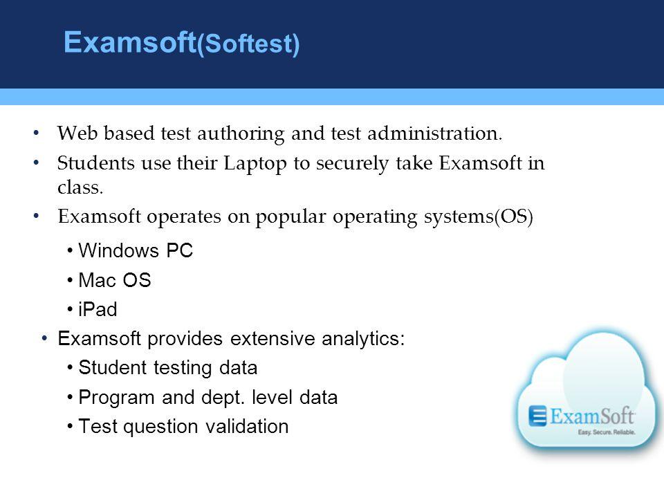 Examsoft(Softest) Web based test authoring and test