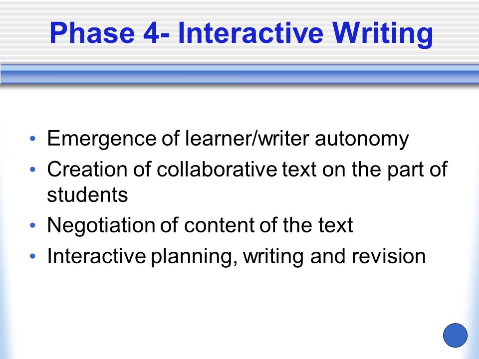 Phase 4- Interactive Writing