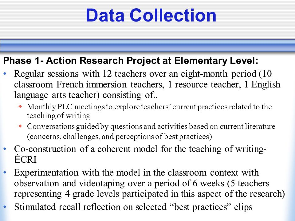 Data Collection Phase 1- Action Research Project at Elementary Level: