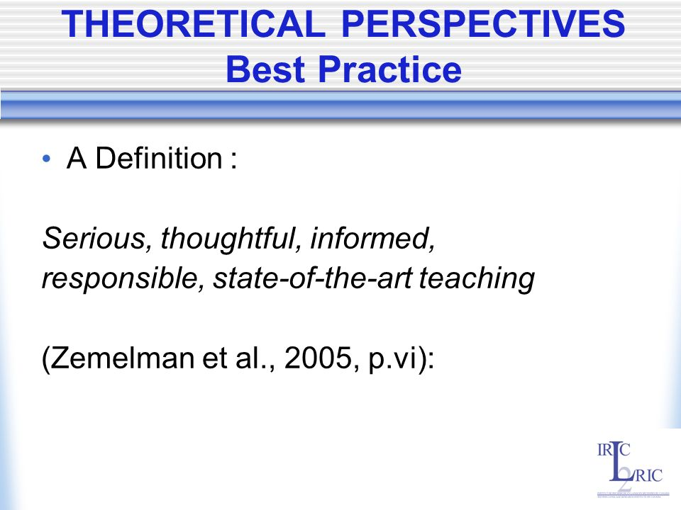 THEORETICAL PERSPECTIVES Best Practice