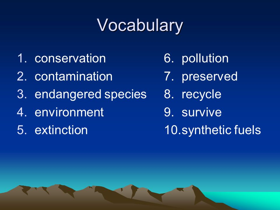 Vocabulary conservation contamination endangered species environment