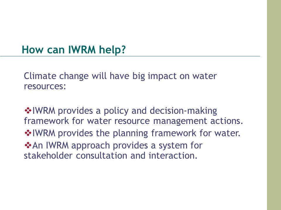 How can IWRM help Climate change will have big impact on water resources: