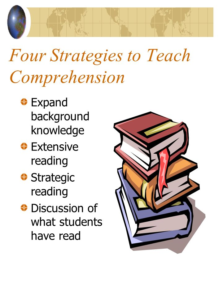 Four Strategies to Teach Comprehension
