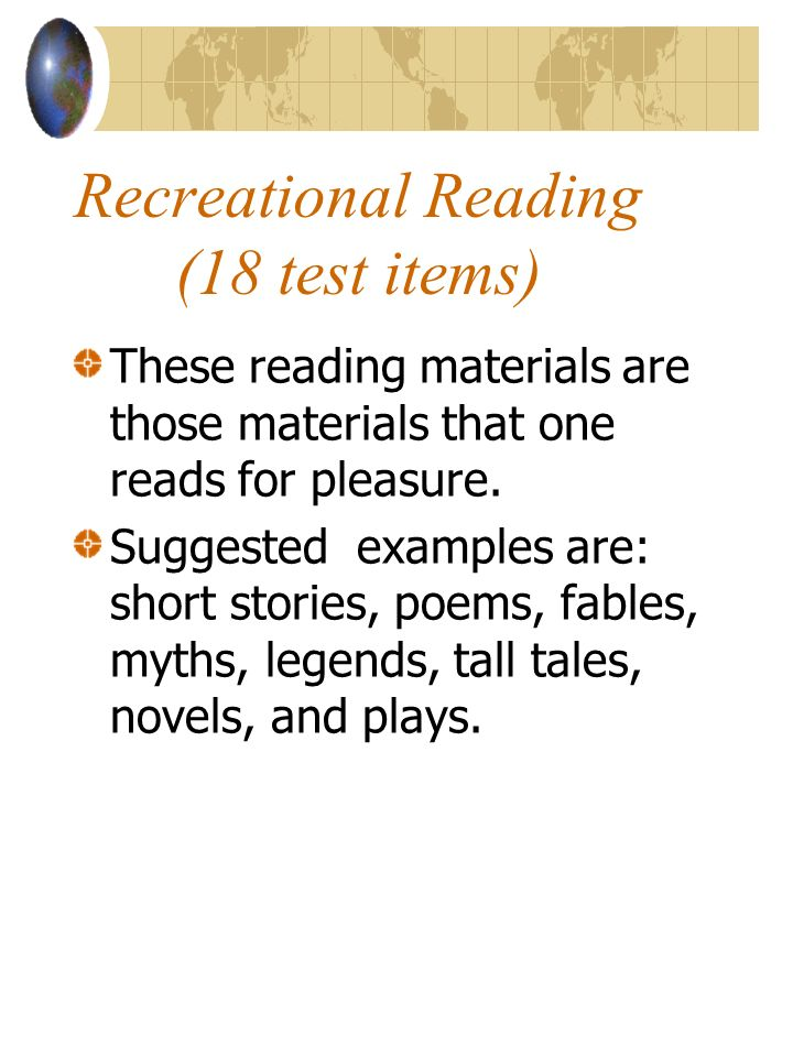 Recreational Reading (18 test items)