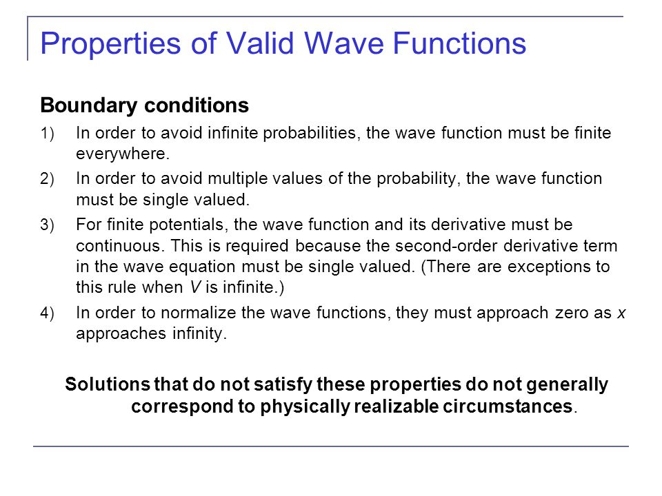 Properties of Valid Wave Functions