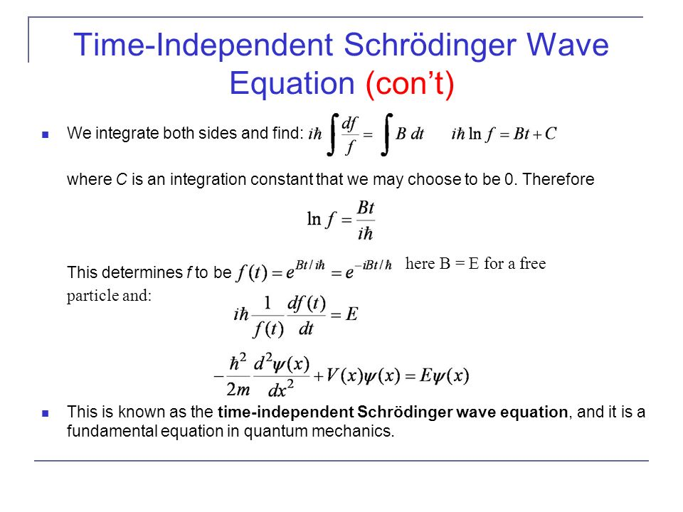 Time-Independent Schrödinger Wave Equation (con't)