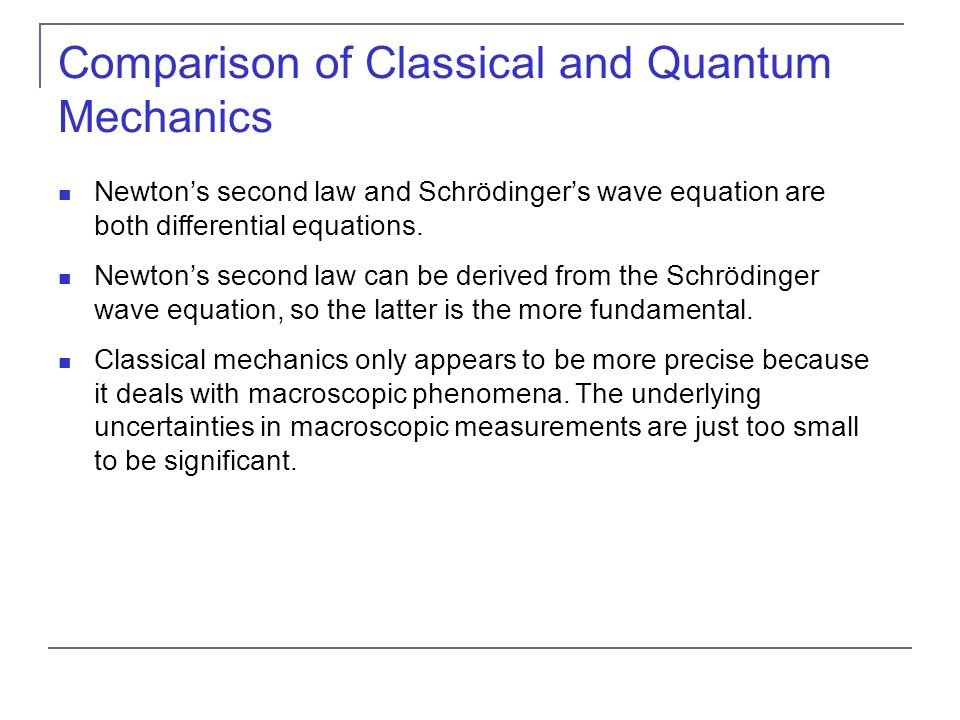 Comparison of Classical and Quantum Mechanics
