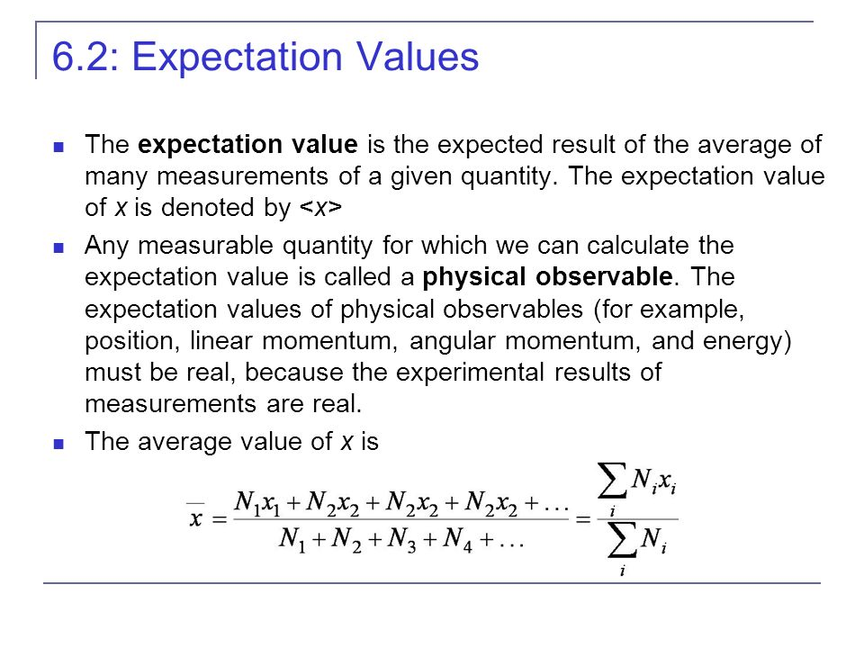 6.2: Expectation Values